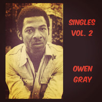 Owen Gray - Singles, Vol. 2