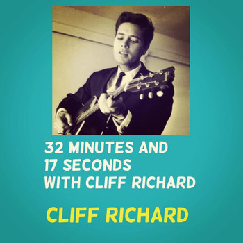 Cliff Richard - 32 Minutes and 17 Seconds with Cliff Richard