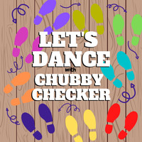 Chubby Checker - Let's Dance with Chubby Checker