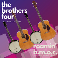 The Brothers Four - Roamin' / B.M.O.C. (The Best Music On/Off Campus)