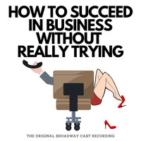 Original Broadway Cast - How To Succeed In Business Without Really Trying