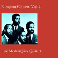 The Modern Jazz Quartet - European Concert, Vol. 2