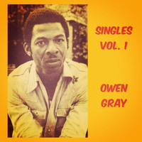 Owen Gray - Singles, Vol. 1