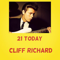 Cliff Richard - 21 Today
