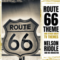 Nelson Riddle and His Orchestra - Route 66 Theme and Other Great T.V. Themes