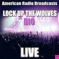 Dio - Lock Up The Wolves (Live)