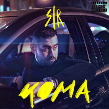 Sir - Koma (Explicit)