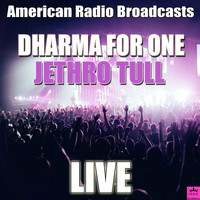 Jethro Tull - Dharma For One (Live)