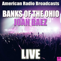 Joan Baez - Banks Of The Ohio (Live)