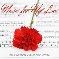 Paul Weston - Music for My Love
