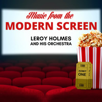 Leroy Holmes - Music from the Modern Screen