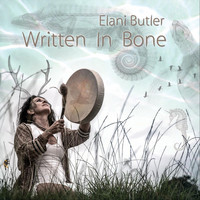 Elani Butler - Written in Bone