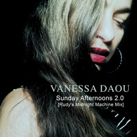Vanessa Daou - Sunday Afternoons 2.0 (Rudy's Midnight Machine Mix)