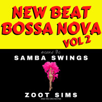 Zoot Sims And His Orchestra - New Beat Bossa Nova, Volume 2