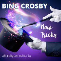 Bing Crosby - New Tricks