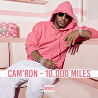 Cam'Ron - 10,000 Miles (Explicit)