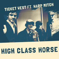Ticket West - High Class Horse