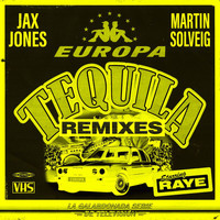 Jax Jones - Tequila (Remixes [Explicit])