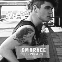 The Presleys - Embrace