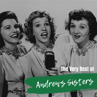 Andrews Sisters - The Very Best of Andrews Sisters