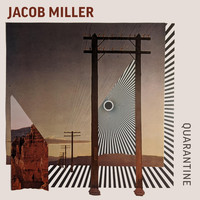 Jacob Miller - Quarantine