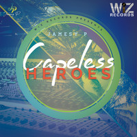 Jamesy P - Capeless Heroes