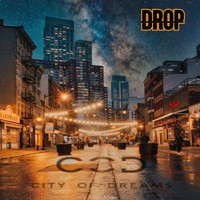 DROP - City Of Dreams (Explicit)