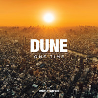 Dune - One Time