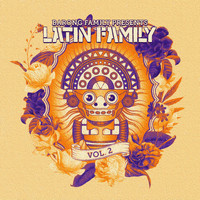 Varios Artistas - Barong Family presents: Latin Family, Vol. 2 (Explicit)