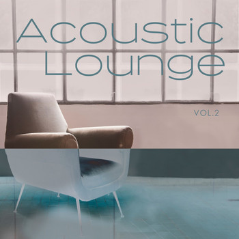 Various Artists - Acoustic Lounge, Vol. 2
