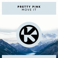 Pretty Pink - Move It