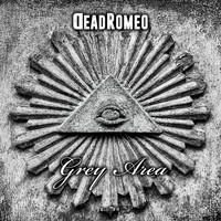 DeadRomeo - Grey Area