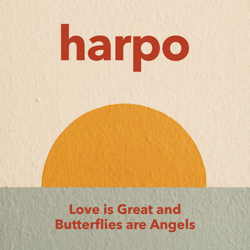Harpo - Love Is Great and Butterflies Are Angels