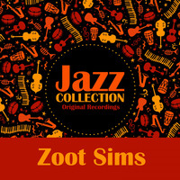 Zoot Sims - Jazz Collection (Original Recordings)