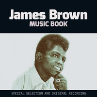 James Brown - Music Book (Special Selection and Original Recording)