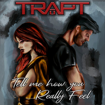 Trapt - Tell Me How You Really Feel