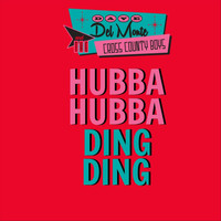 Dave Del Monte & The Cross County Boys - Hubba Hubba Ding Ding