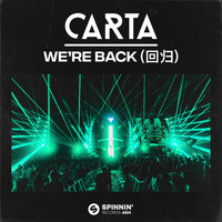 Carta - We're Back (回归)