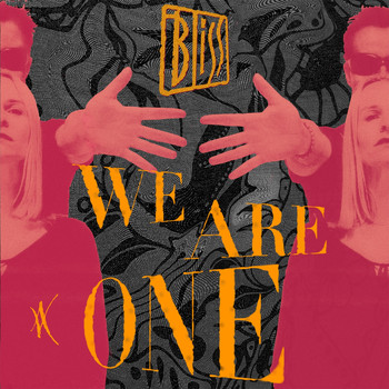 Bliss - We Are One
