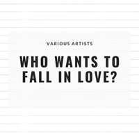 Various Artists - JazzyWho Wants to Fall in Love?