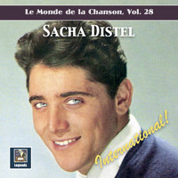 Sacha Distel - Le monde de la chanson, Vol. 28: Sacha Distel – International!