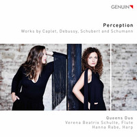Queens Duo - Perception: Works by Caplet, Debussy, Schubert & Schumann