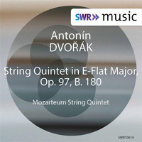 Mozarteum String Quintet - Dvořák: String Quintet No. 3 in E-Flat Major, Op. 97, B. 180