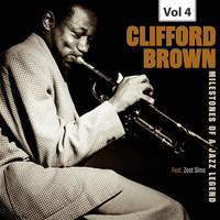 Clifford Brown - Milestones of a Jazz Legend - Clifford Brown, Vol. 4