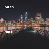 Falco - First (Explicit)