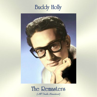 Buddy Holly - The Remasters (All Tracks Remastered)