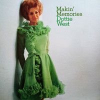 Dottie West - Makin' Memories