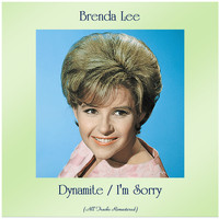 Brenda Lee - Dynamite / I'm Sorry (All Tracks Remastered)