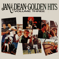 Jan & Dean - Golden Hits Volume Three