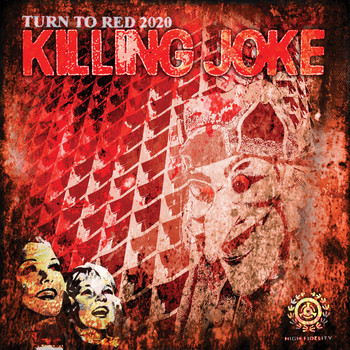 Killing Joke - Turn to Red 2020